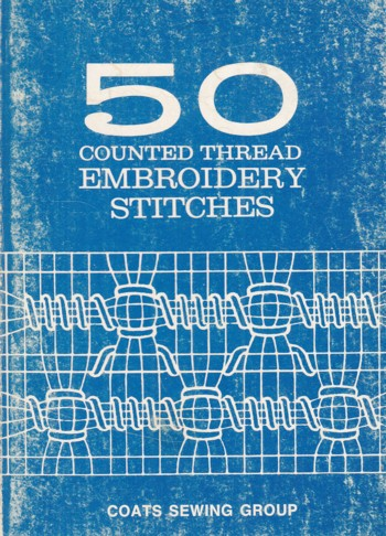 Image for 50 Counted Thread Embroidery Stitches