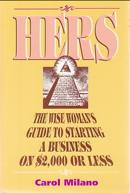 Image for Hers:  the wise woman's guide to starting a business on $2,000 or less