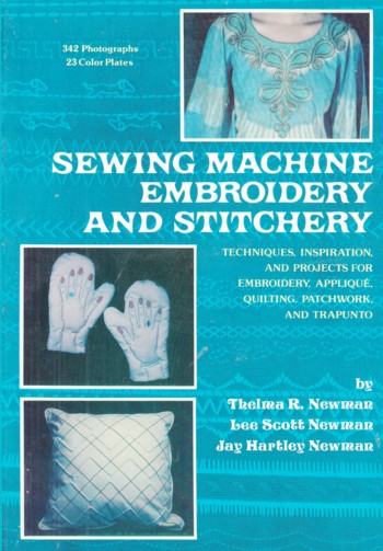 Image for SEWING MACHINE EMBROIDERY AND STITCHERY