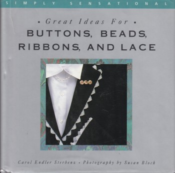 Image for Great Ideas for Buttons, Beads, Ribbons, and Lace