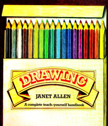 Image for DRAWING: a complete teach yourself handbook
