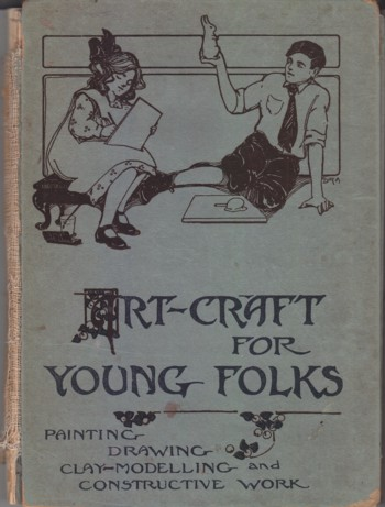 Image for Art Craft for Young Folks:  comprehensive lessons in drawing, painting