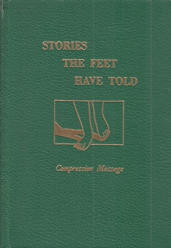Image for Stories the Feet Can Tell: Maggage, the Ingham Reflex Method of Compre