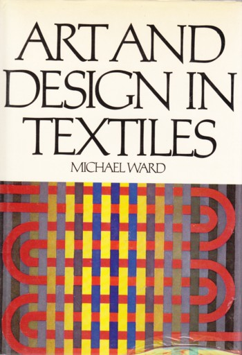 Image for ART AND DESIGN IN TEXTILES