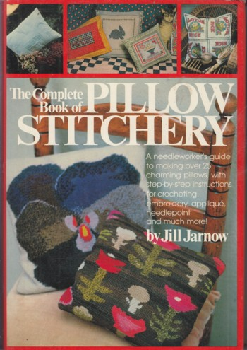 Image for COMPLETE BOOK OF PILLOW STITCHERY
