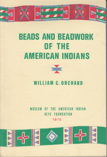 Image for Beads and Beadwork of the American Indians