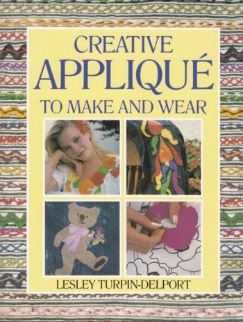 Image for Creative Applique to Make and Wear