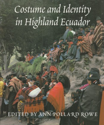 Image for Costume and Identity in Highland Ecuador