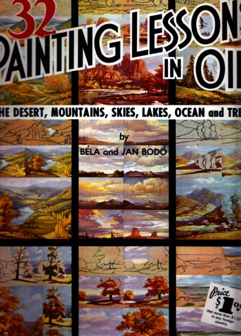 Image for 32 Painting Lessons in Oil:  the sesert, mountains, skies, lakes