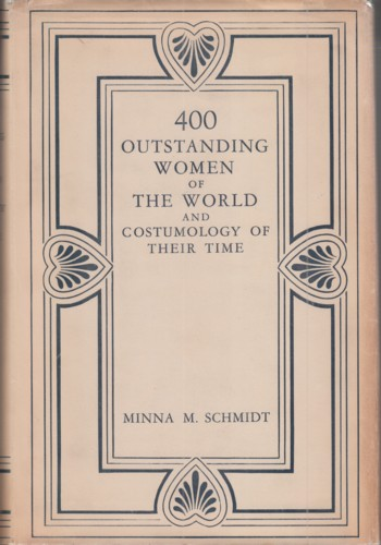 Image for 400 OUTSTANDING WOMEN OF THE WORLD AND COSTUMOLOGY OF THEIR TIME.