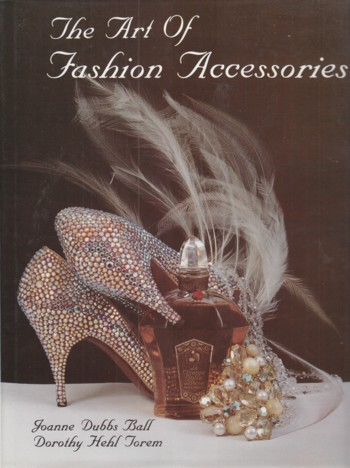 Image for Art of Fashion Accessories:  a twentieth century retrospective