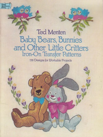 Image for Baby Mears, Bunnies & Other Little Critters iron-on transfer patterns