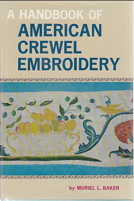 Image for HANDBOOK OF AMERICAN CREWEL EMBROIDERY