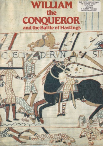 Image for William the Conqueror and the Battle of Hastings
