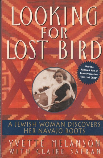 Image for Looking for Lost Bird, a Jewish Woman Discovers her Navajo Roots