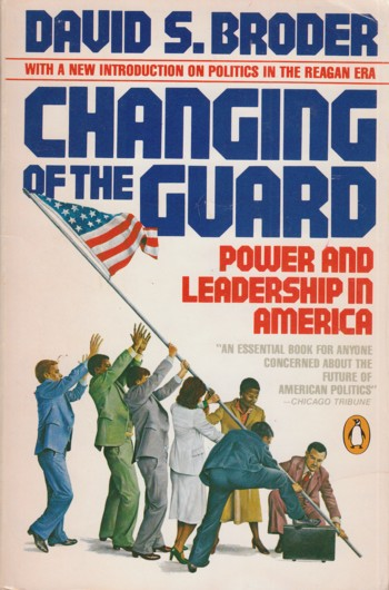 Image for Changing of the Guard:  power and leadership in America