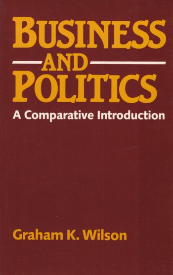 Image for Business and Politics:  a comparative introduction
