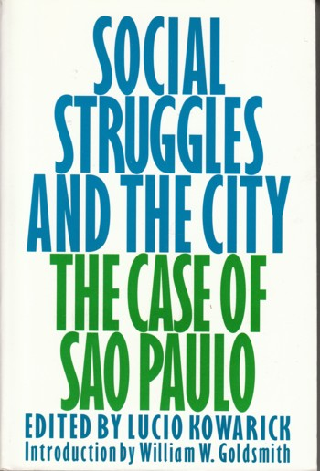 Image for Social Struggles and the City:  the Case of Sao Paulo