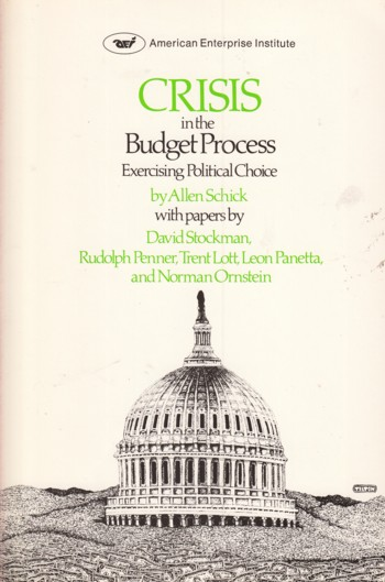 Image for Crisis in the Budget Process:  exercising political choice