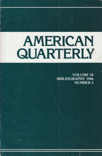Image for American Quarterly vol 38 #3 Bibliography 1986