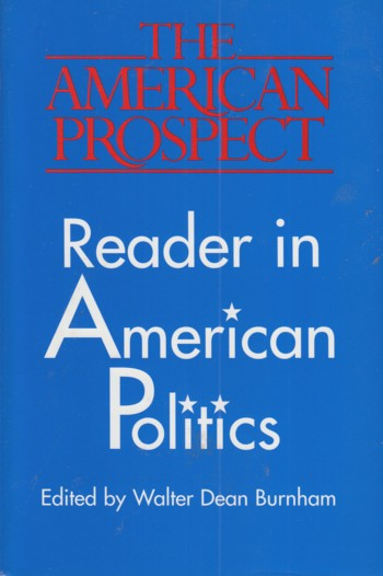 Image for American Prospect:  Reader in American Politics