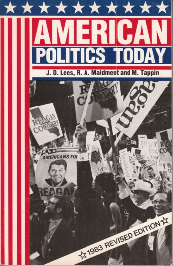 Image for American Politics Today, 1983 revised edition