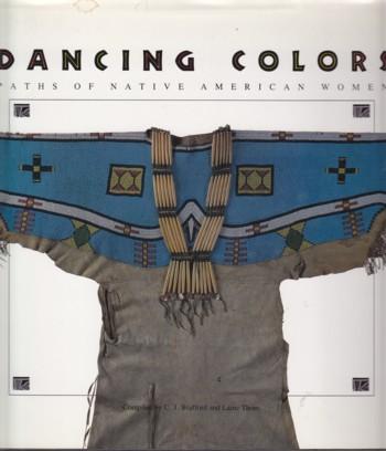 Image for Dancing Colors:  Paths of Native American Women