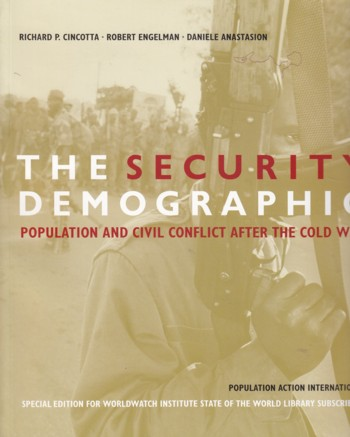Image for Seurity Demographic: population and civil conflict after the Cold War