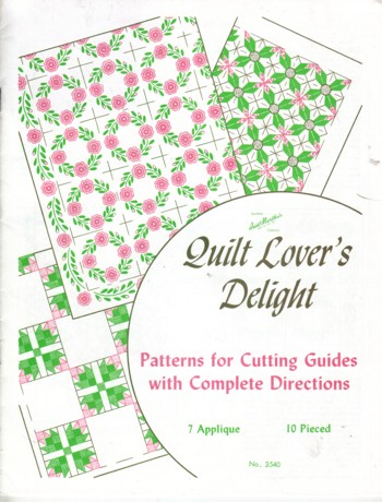Image for Quilt Lover's Delight:  patterns for cutting guides for appliques