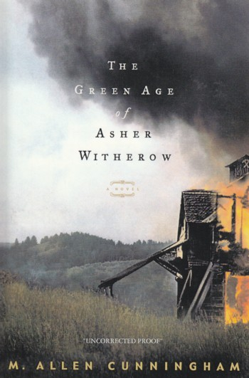 Image for Green Age of Asher Witherow, a novel