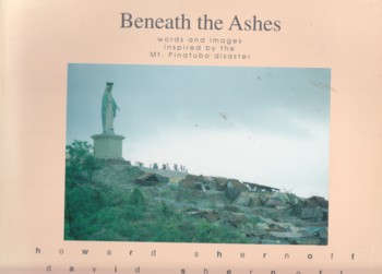 Image for Beneath the Ashes:  words and images inspired by the Mt. Pinatubo disa