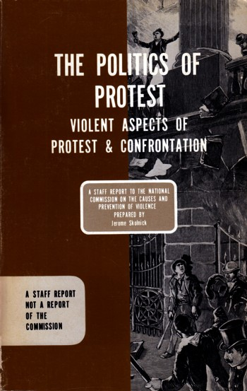 Image for Politics of Protest:  violent aspects of protest and confrontation