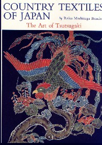 Image for Country Textiles of Japan:  art of Tsutsugaki.