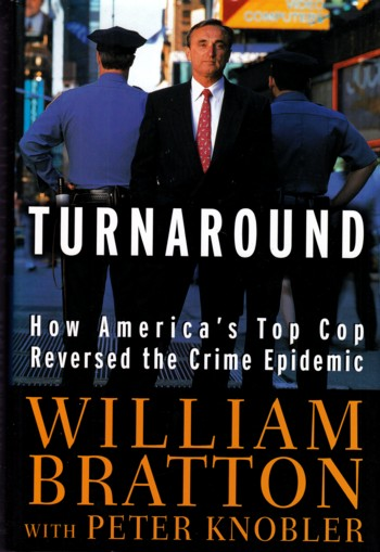 Image for Turnaround:  How America's Top Cop reversed the crime epidemic
