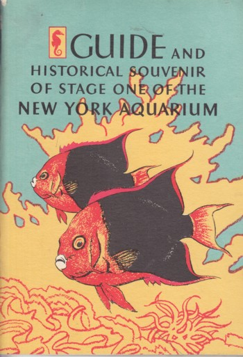 Image for Guide and Historical Souvenir of Stage One of the New York Aquarium