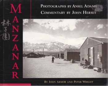 Image for Manzanar (photgraphs by Ansel Adams, Commentary by John Hersey)