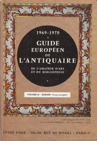 Image for 1969-1970 Guide Europeen de l'antiquaire de l'amateur d'art et du