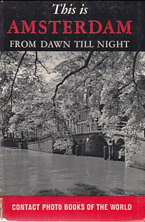 Image for This is Amsterdam- from Dawn till Night