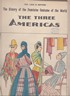 Image for Three Americas:  History of the Feminine Costume of the World