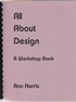 Image for All About Design:  a workship book